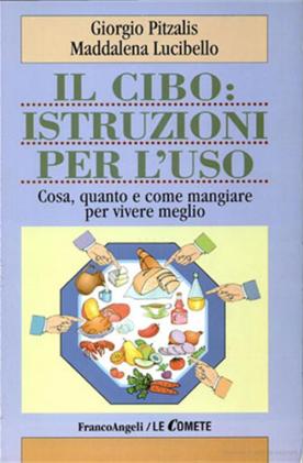 Il cibo: istruzioni per l'uso